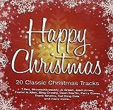 Happy Christmas: 20 Classic Christmas Tracks