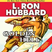 Golden Hell | [L. Ron Hubbard]