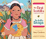 The First Tortilla: A Bilingual Story (English and Spanish Edition) (0826342159) by Anaya, Rudolfo