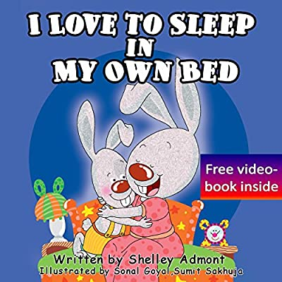 Children's Books: I Love to Sleep in My Own Bed (children's books ages 4-8, books for kids, bedtime stories for children, toddler books): Bedtime stories ... stories children's books collection Book 1)