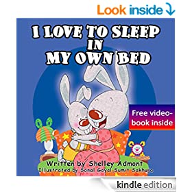 Children's book : I Love to Sleep in My Own Bed (Children's book): (Bedtime stories children's books collection) (I Love to...Bedtime stories children's books collection 1)