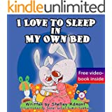 Children's Books: I Love to Sleep in My Own Bed (picture books for kids, bedtime stories for children, Children's Books, Beginner Readers, toddler books): ... stories children's books collection Book 1)
