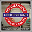 Northern Soul Underground [Double CD]