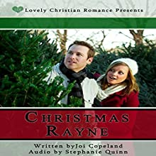 Christmas Rayne Audiobook by Joi Copeland Narrated by Stephanie Quinn