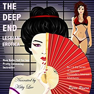 The Deep End: How Keiko Fell for Her Pretty Swimming Instructor Audiobook