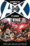img - for Avengers vs. X-Men: It's Coming by Heinberg, Allan, Aaron, Jason, Bendis, Brian Michael, Loeb, [Paperback(2012/4/25)] book / textbook / text book
