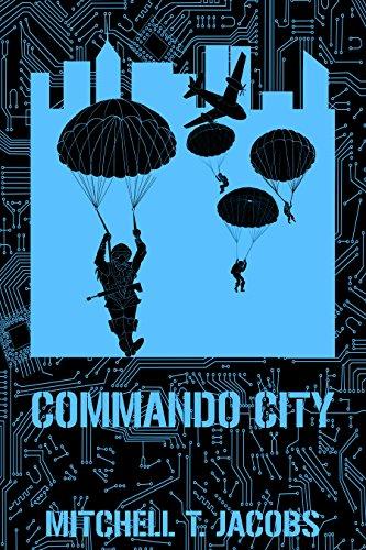 Commando City: A World at War Novel (World at War Online Book 7)