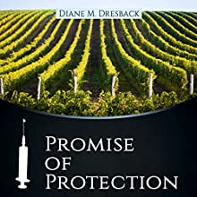 Promise of Protection (       UNABRIDGED) by Diane M. Dresback Narrated by Kane Black