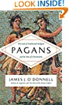 Pagans: The End of Traditional Religi...