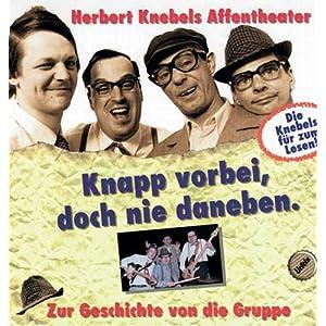 eBook Cover für  Herbert Knebels Affentheater Knapp vorbei doch nie daneben Zur Geschichte von die Gruppe Die Knebels f xFC r zum Lesen