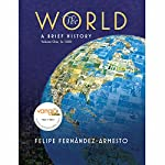 VangoNotes for The World: A Brief History, 1/e, Volume 1 | Felipe Fernandez-Armesto