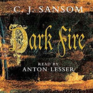 Dark Fire: A Matthew Shardlake Novel | [C. J. Sansom]