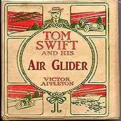 Tom Swift and His Air Glider: Seeking the Platinum Treasure | Victor Appleton