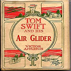 Tom Swift and His Air Glider Audiobook