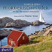 Mörderisches Ufer (Ein Fall für Thomas Andreasson 8) | Viveca Sten