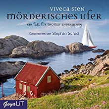 Mörderisches Ufer (Ein Fall für Thomas Andreasson 8) Hörbuch von Viveca Sten Gesprochen von: Stephan Schad