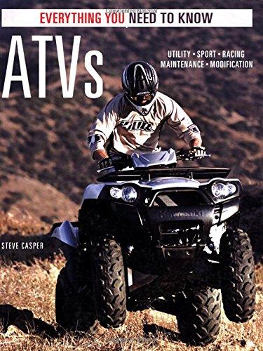 ATVs: Everything You Need to Know (Everything