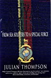 The Royal Marines: From Sea Soldiers To A Special Force (0330377027) by Julian Thompson