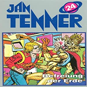 Befreiung der Erde (Jan Tenner Classics 24) Hörspiel