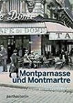 Montparnasse und Montmartre: K�nstler...