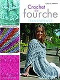 echange, troc Cendrine Armani - Crochet à la fourche : Transparence, Accessoires de mode & déco