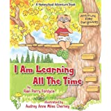 I Am Learning All the Time ~ Rain Perry Fordyce