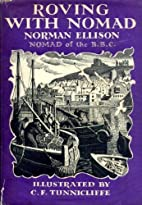 Roving with Nomad by Norman Ellison