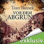 Vor dem Abgrund (       ungekürzt) von Tom Finnek Gesprochen von: Elmar Börger