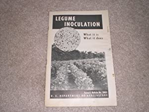 Legume inoculation: what it is, what it does (United States. Dept. of Agriculture. Farmers' bulletin) Lewis W Erdman