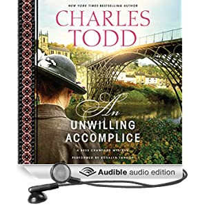 An Unwilling Accomplice: Bess Crawford, Book 6 (Unabridged)