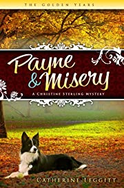 Payne & Misery (A Christine Sterling Mystery)