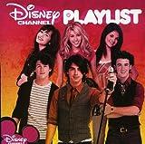 Disney Channel Play List Disney Channel Play List