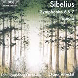 Sibelius: Symphonies Nos. 6 and 7 / Tapiola