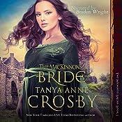 The MacKinnon's Bride: Highland Brides, Book 1   Tanya Anne Crosby