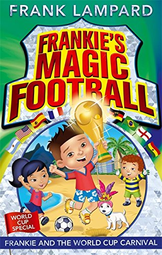 06: Frankie and the World Cup Carnival (Frankie's Magic Football)
