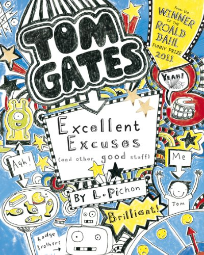 Tom Gates 2: Excellent Excuses (And Other Good Stuff)