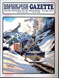 img - for Narrow Gauge and Short Line Gazette - Accurate information for fine modelmaking - November/December 2012 - special feature: my 1:20.3 scale indoor live steam layout book / textbook / text book