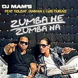 Zumba He Zumba Ha (Remixes) [feat. Soldat Jahman & Luis Guisao] - EP