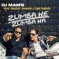 Zumba He Zumba Ha (feat. Soldat Jahman & Luis Guisao)