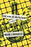 The King of Methlehem: A Novel