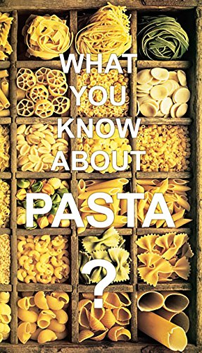 What You Know About Pasta? by Timothy Zombro