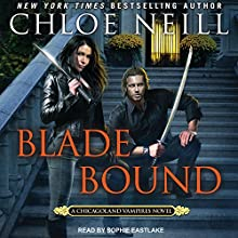 Blade Bound: Chicagoland Vampires Series, Book 13 Audiobook by Chloe Neill Narrated by Sophie Eastlake
