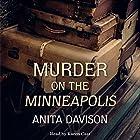 Murder on the Minneapolis Hörbuch von Anita Davison Gesprochen von: Karen Cass