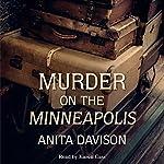 Murder on the Minneapolis | Anita Davison