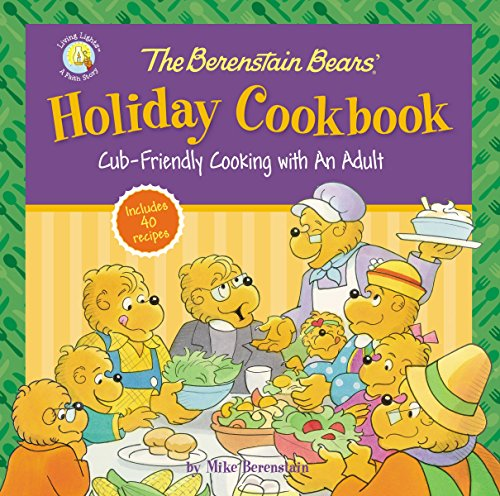 the-berenstain-bears-holiday-cookbook-cub-friendly-cooking-with-an-adult