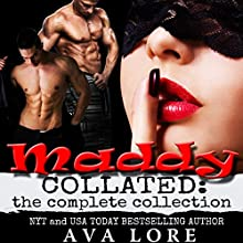Maddy Collated: The Complete Trilogy (       UNABRIDGED) by Ava Lore Narrated by Audrey Lusk