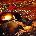 Christmas Past | Roni Adams