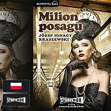 Milion posagu Audiobook by Józef Ignacy Kraszewski Narrated by Ryszard Nadrowski