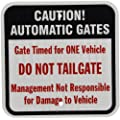 "SmartSign 3M High Intensity Grade Reflective Sign, Legend ""Caution: Automatic Gates - Do Not Tailgate"", 12"" square, Black/Red on White"