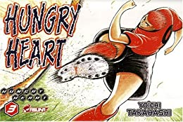 Hungry Heart, Tome 3 :